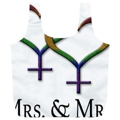 Mrs  And Mrs  Full Print Recycle Bag (xl) by LiveLoudGraphics