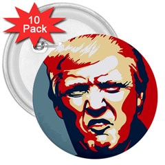 Trump Pop Art 3  Buttons (10 Pack)  by goljakoff