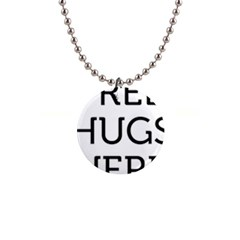 Free Hugs Here 1  Button Necklace by goljakoff