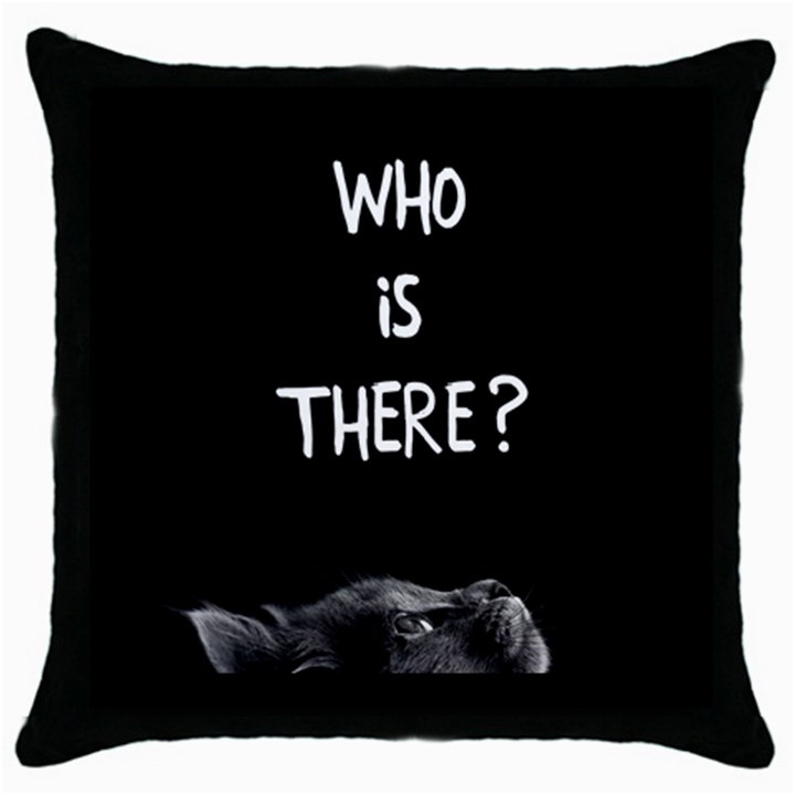 Who is there? Throw Pillow Case (Black)