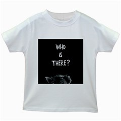 Who Is There? Kids White T-shirts