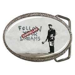 Banksy Graffiti Original Quote Follow Your Dreams Cancelled Cynical With Painter Belt Buckles by snek