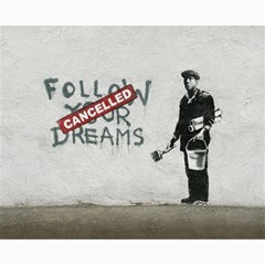 Banksy Graffiti Original Quote Follow Your Dreams Cancelled Cynical With Painter Canvas 16  X 20  by snek
