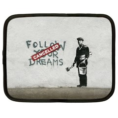Banksy Graffiti Original Quote Follow Your Dreams Cancelled Cynical With Painter Netbook Case (xl) by snek