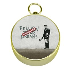 Banksy Graffiti Original Quote Follow Your Dreams Cancelled Cynical With Painter Gold Compasses by snek