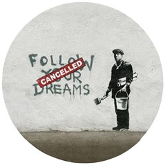 Banksy Graffiti Original Quote Follow Your Dreams Cancelled Cynical With Painter Wooden Puzzle Round by snek