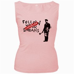 Banksy Graffiti Original Quote Follow Your Dreams Cancelled Cynical With Painter Women s Pink Tank Top by snek