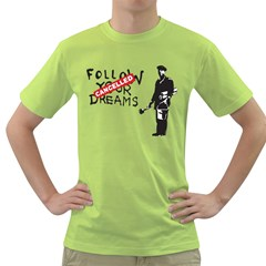 Banksy Graffiti Original Quote Follow Your Dreams Cancelled Cynical With Painter Green T-shirt by snek