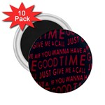 Motivational Phrase Motif Typographic Collage Pattern 2.25  Magnets (10 pack)  Front