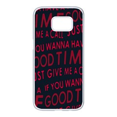 Motivational Phrase Motif Typographic Collage Pattern Samsung Galaxy S7 Edge White Seamless Case