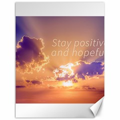 Stay Positive And Hopeful Motivational Background Photo Canvas 12  X 16