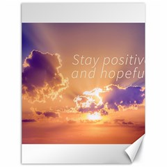 Stay Positive And Hopeful Motivational Background Photo Canvas 18  X 24