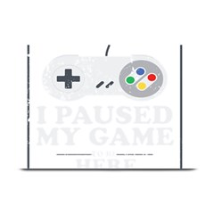 I Had To Pause My Game To Be Here Plate Mats by ChezDeesTees