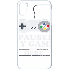 I Had To Pause My Game To Be Here Iphone Xs Seamless Case (white)