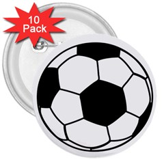 Soccer Lovers Gift 3  Buttons (10 Pack)  by ChezDeesTees