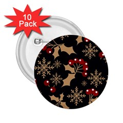 Christmas Pattern With Snowflakes Berries 2 25  Buttons (10 Pack)  by Vaneshart