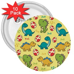 Seamless Pattern With Cute Dinosaurs Character 3  Buttons (10 Pack)