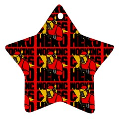 Working Class Hero - Welders And Other Handymen Are True Heroes - Work Star Ornament (two Sides) by DinzDas