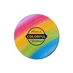 Have A Colorful Christmas Rubber Round Coaster (4 Pack)